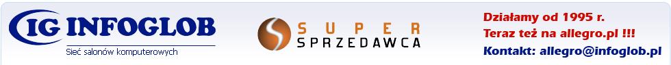 Infoglob - sieć salonów komputerowych - www.infoglob.pl